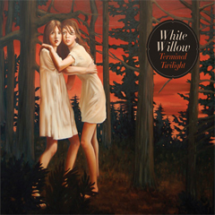 "White Willow - ""Terminal Twilight"""